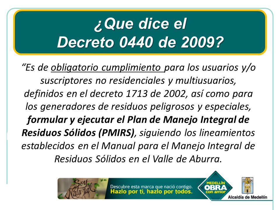 ¿Que dice el Decreto 0440 de 2009