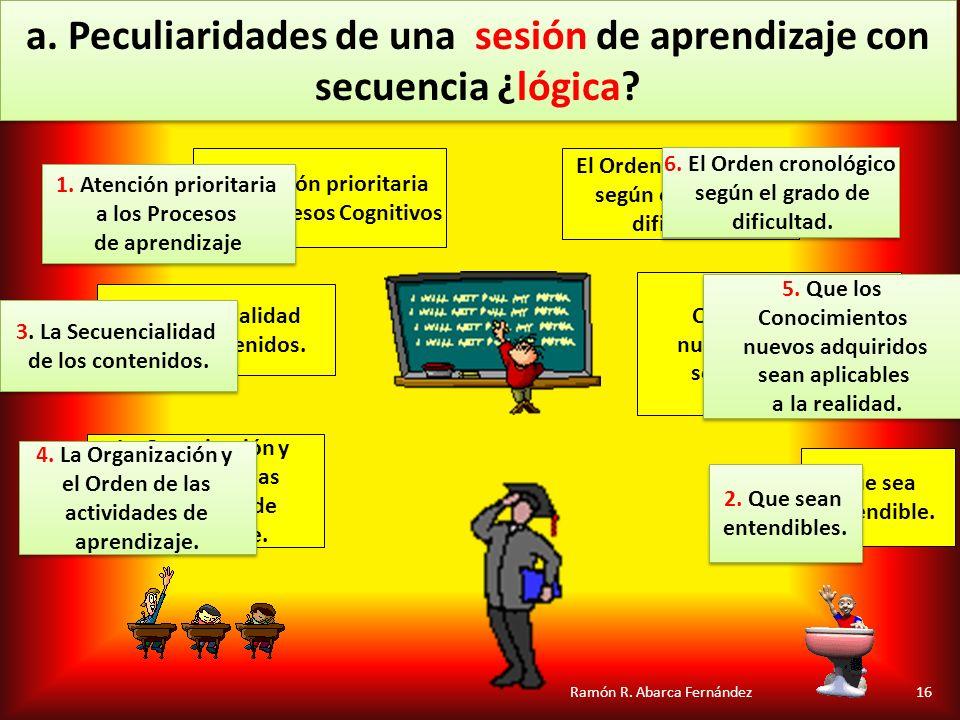 a. Peculiaridades de una sesión de aprendizaje con secuencia ¿lógica