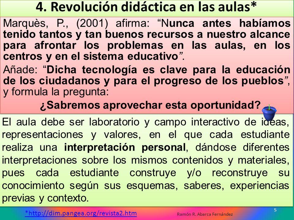 4. Revolución didáctica en las aulas*