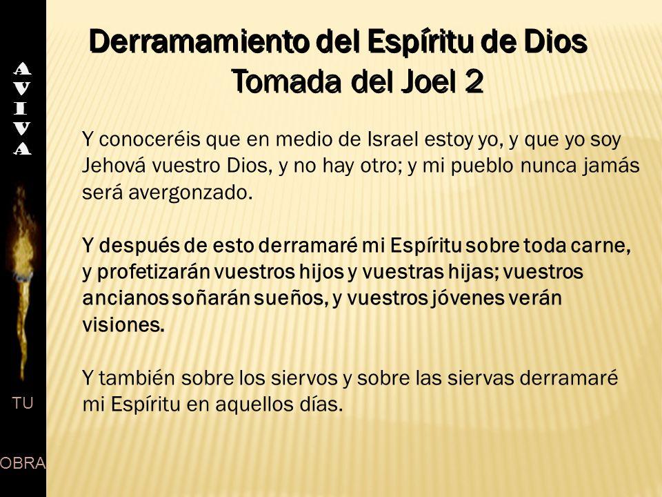 Derramamiento del Espíritu de Dios Tomada del Joel 2