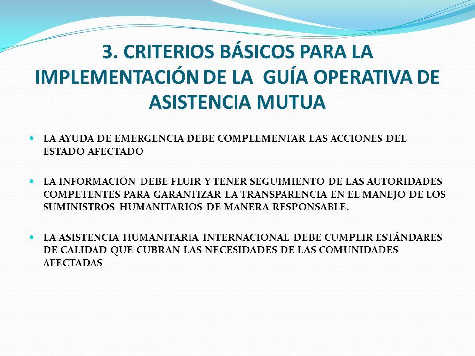 3. CRITERIOS BÁSICOS PARA LA IMPLEMENTACIÓN DE LA GUÍA OPERATIVA DE ASISTENCIA MUTUA