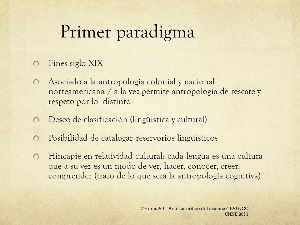Primer paradigma Fines siglo XIX