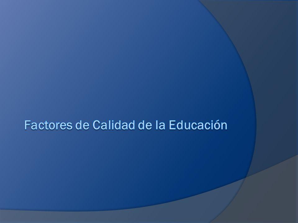 Factores de Calidad de la Educación