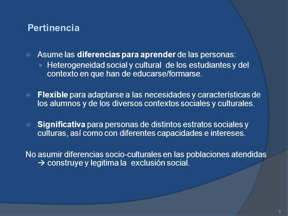 Pertinencia Asume las diferencias para aprender de las personas: