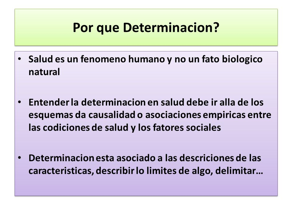 Por que Determinacion Salud es un fenomeno humano y no un fato biologico natural.