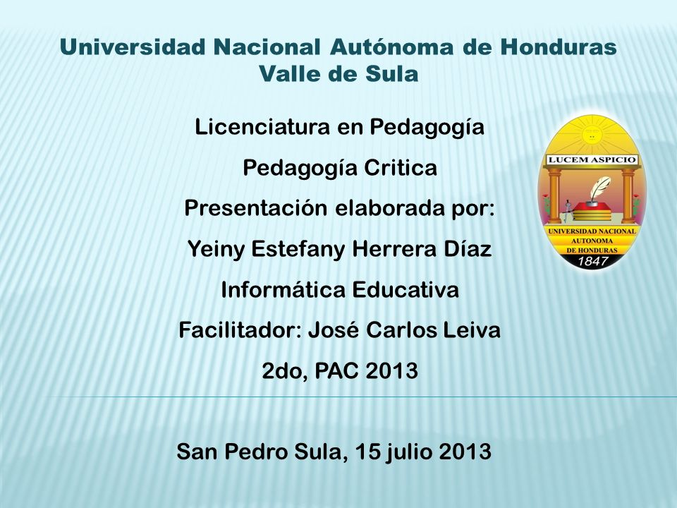 Universidad Nacional Autónoma de Honduras Valle de Sula