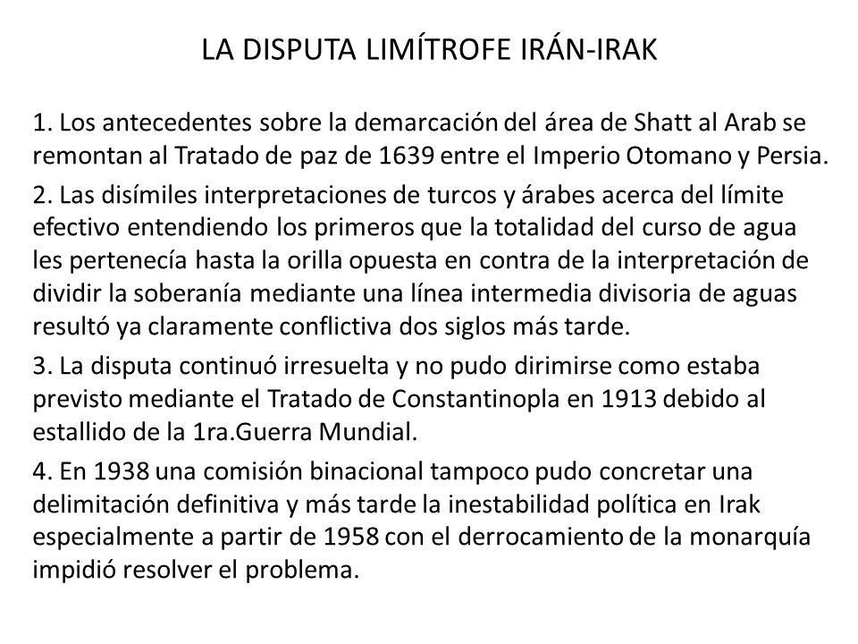 LA DISPUTA LIMÍTROFE IRÁN-IRAK