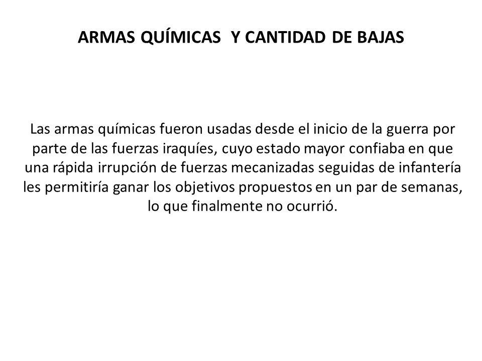 ARMAS QUÍMICAS Y CANTIDAD DE BAJAS