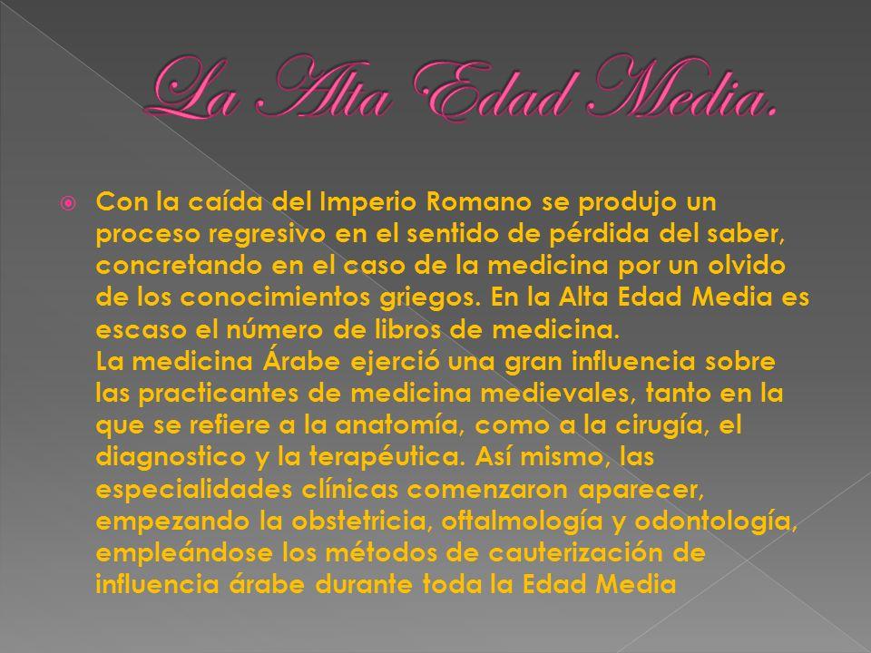 La Alta Edad Media.