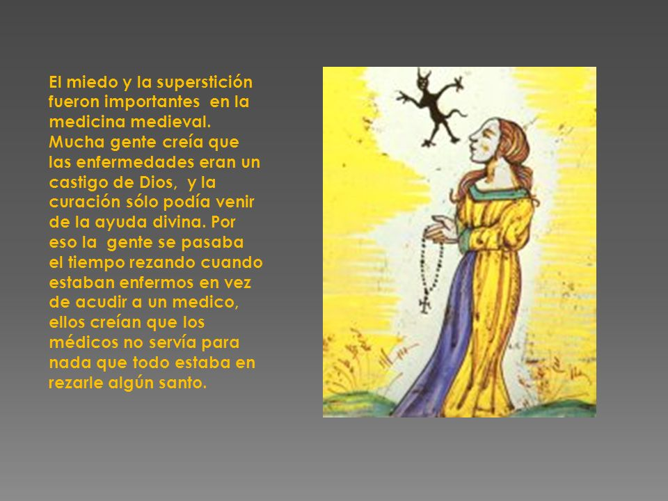 El miedo y la superstición fueron importantes en la medicina medieval