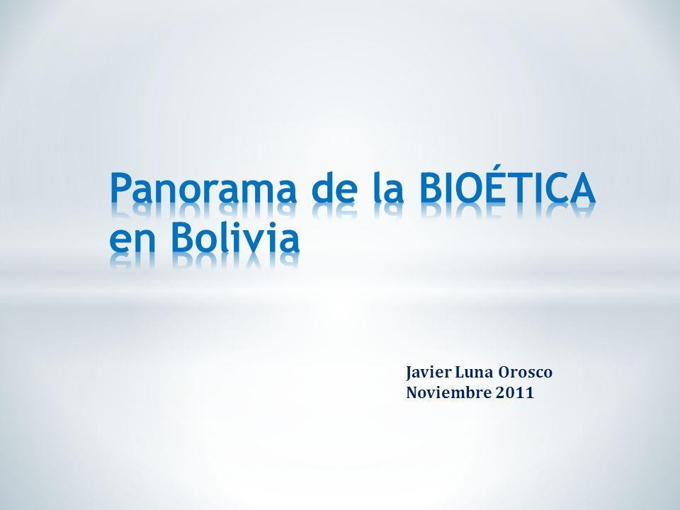 Panorama de la BIOÉTICA en Bolivia