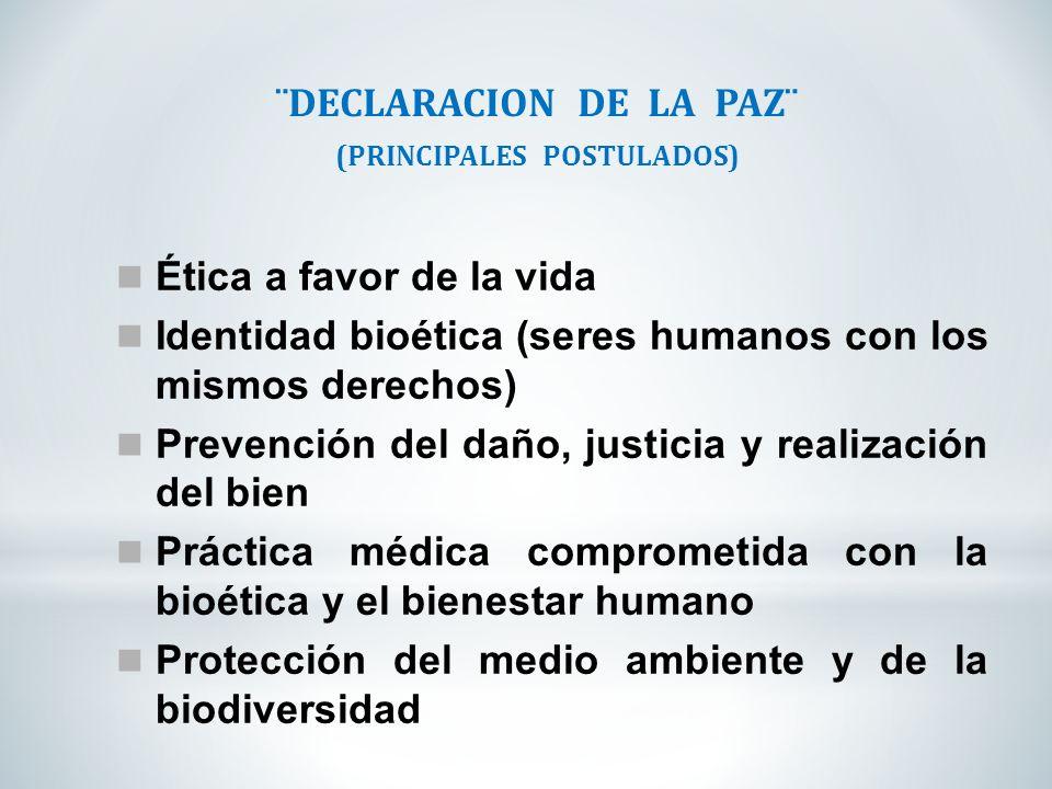 ¨DECLARACION DE LA PAZ¨ (PRINCIPALES POSTULADOS)
