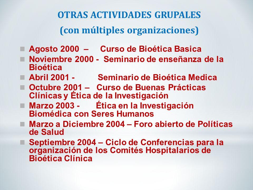 OTRAS ACTIVIDADES GRUPALES (con múltiples organizaciones)