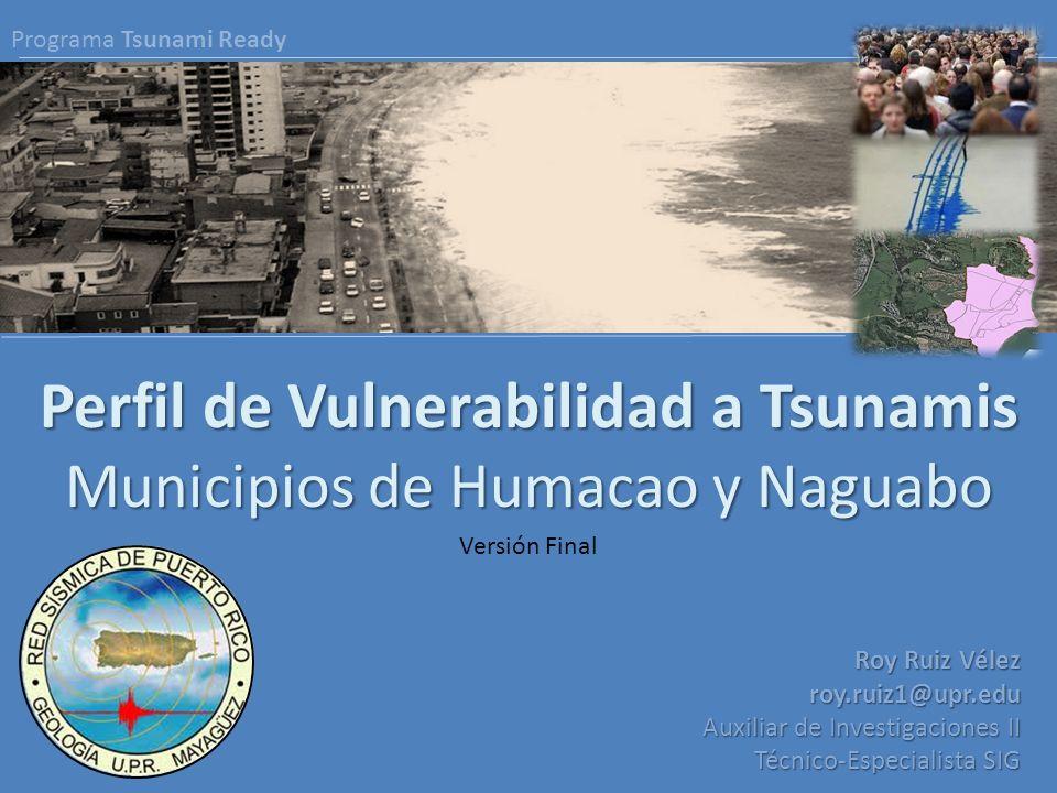 Perfil de Vulnerabilidad a Tsunamis Municipios de Humacao y Naguabo