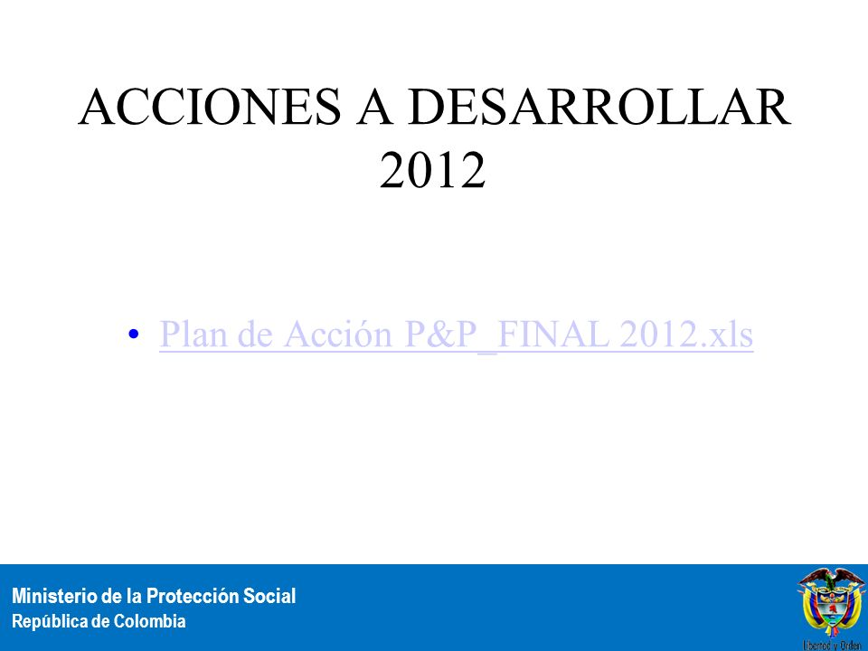ACCIONES A DESARROLLAR 2012