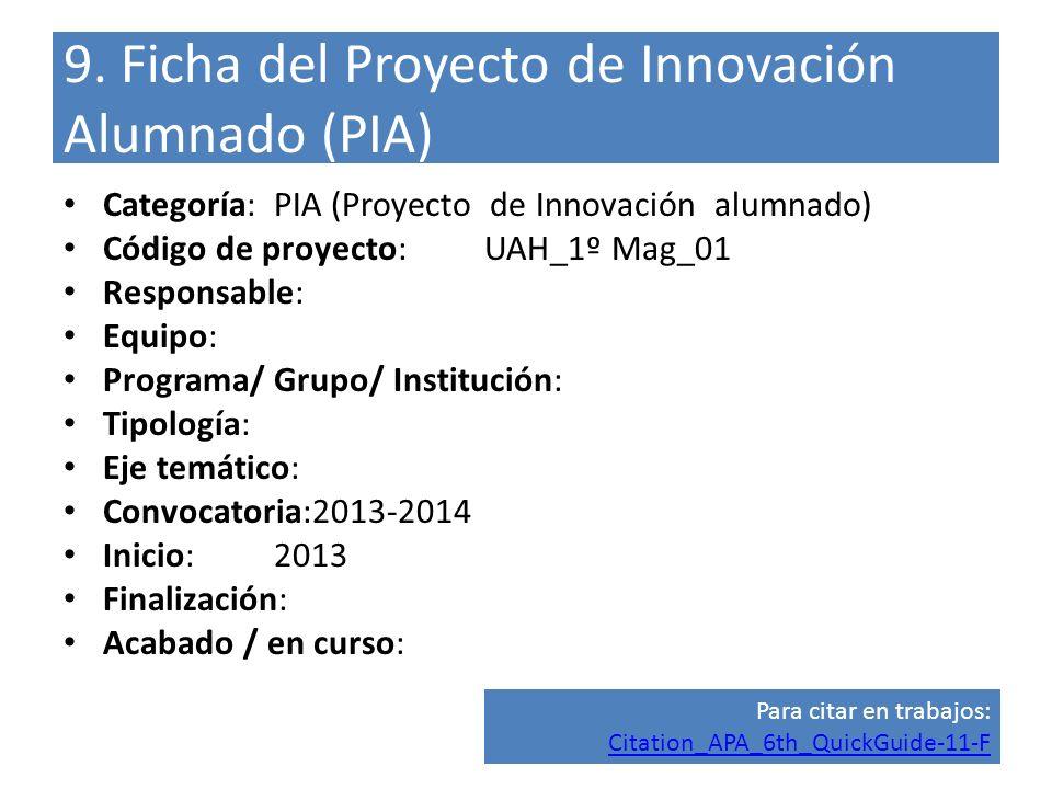 9. Ficha del Proyecto de Innovación Alumnado (PIA)