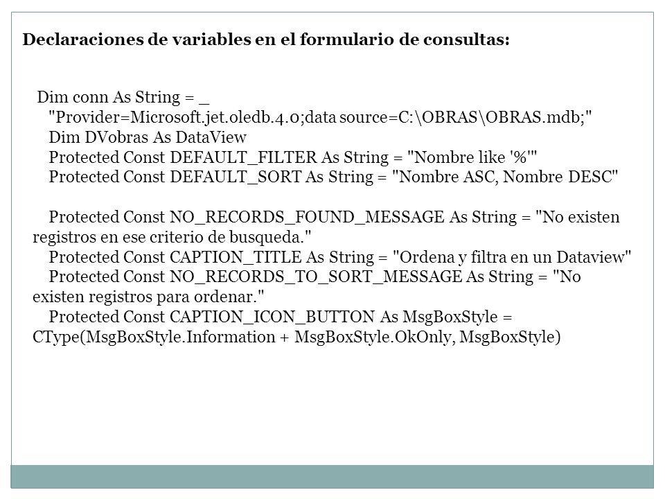 Declaraciones de variables en el formulario de consultas: