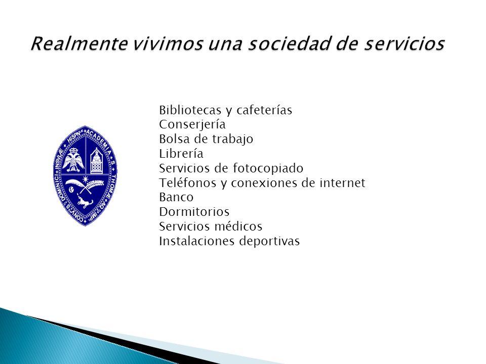 Realmente vivimos una sociedad de servicios