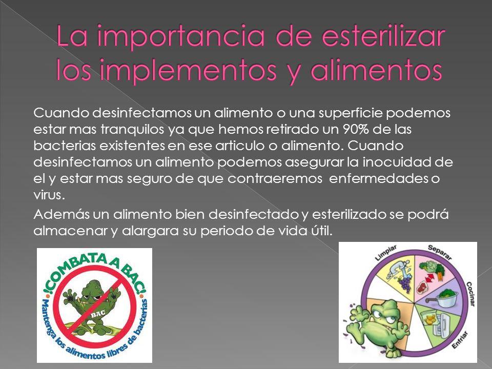 La importancia de esterilizar los implementos y alimentos