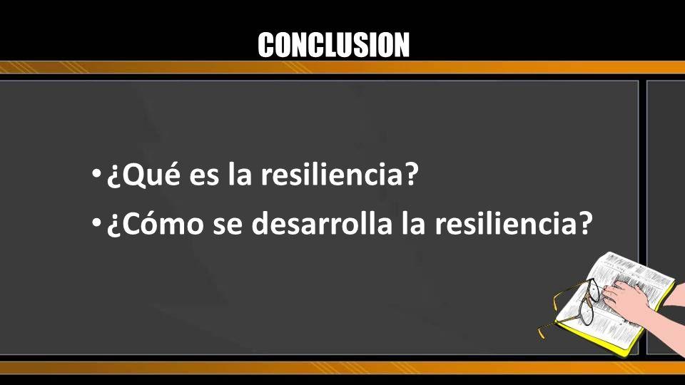 ¿Cómo se desarrolla la resiliencia