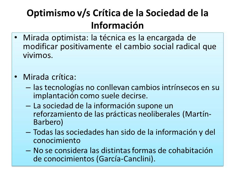 Optimismo v/s Crítica de la Sociedad de la Información
