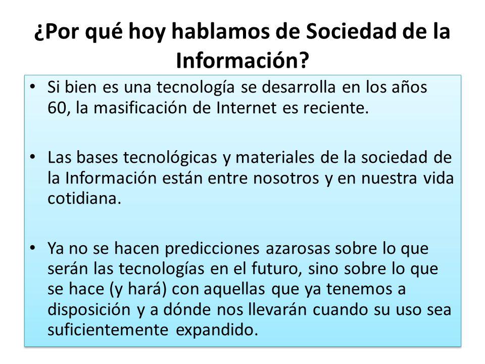 ¿Por qué hoy hablamos de Sociedad de la Información