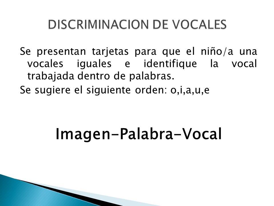 DISCRIMINACION DE VOCALES