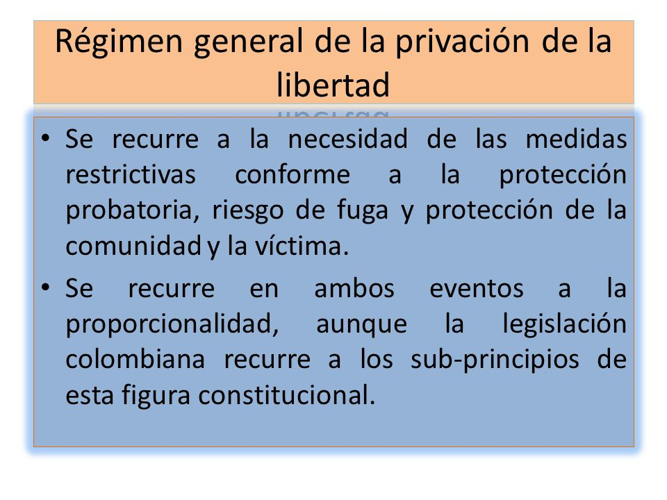 Régimen general de la privación de la libertad