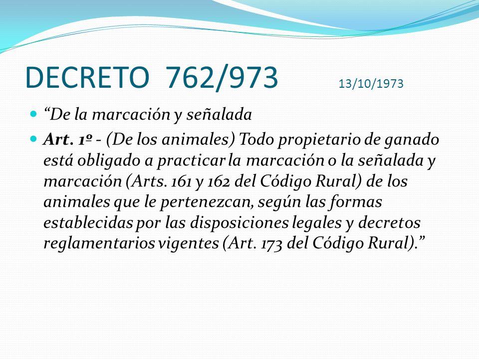 DECRETO 762/973 13/10/1973 De la marcación y señalada