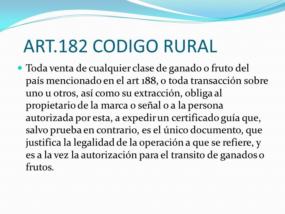 ART.182 CODIGO RURAL