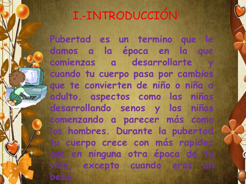 La Pubertad I.-INTRODUCCIÓN