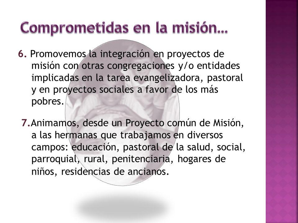 Comprometidas en la misión…