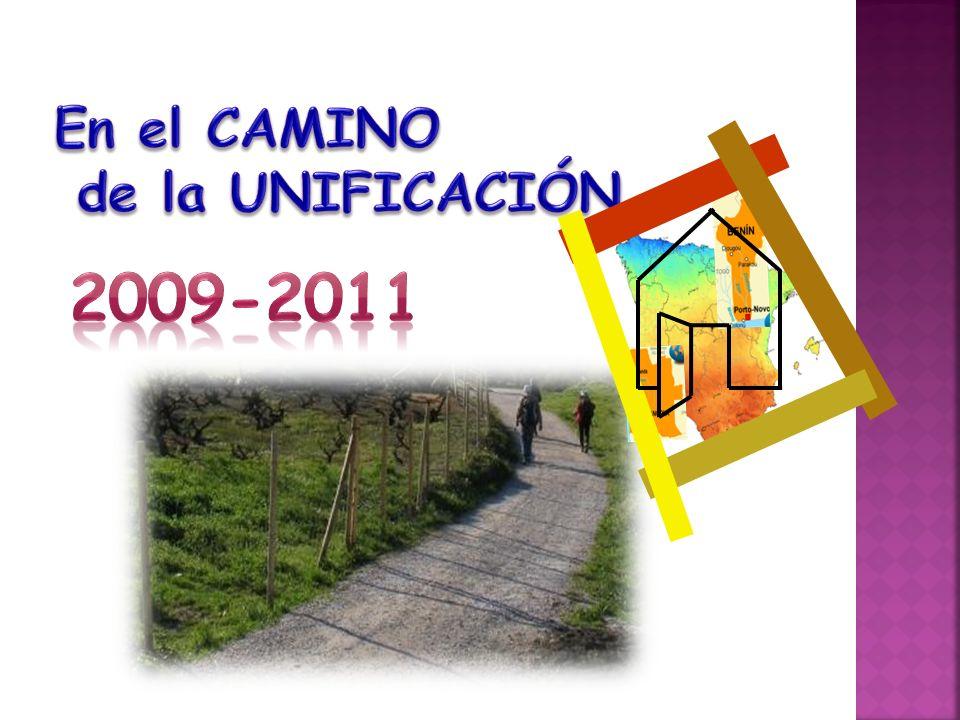 En el CAMINO de la UNIFICACIÓN 2009-2011