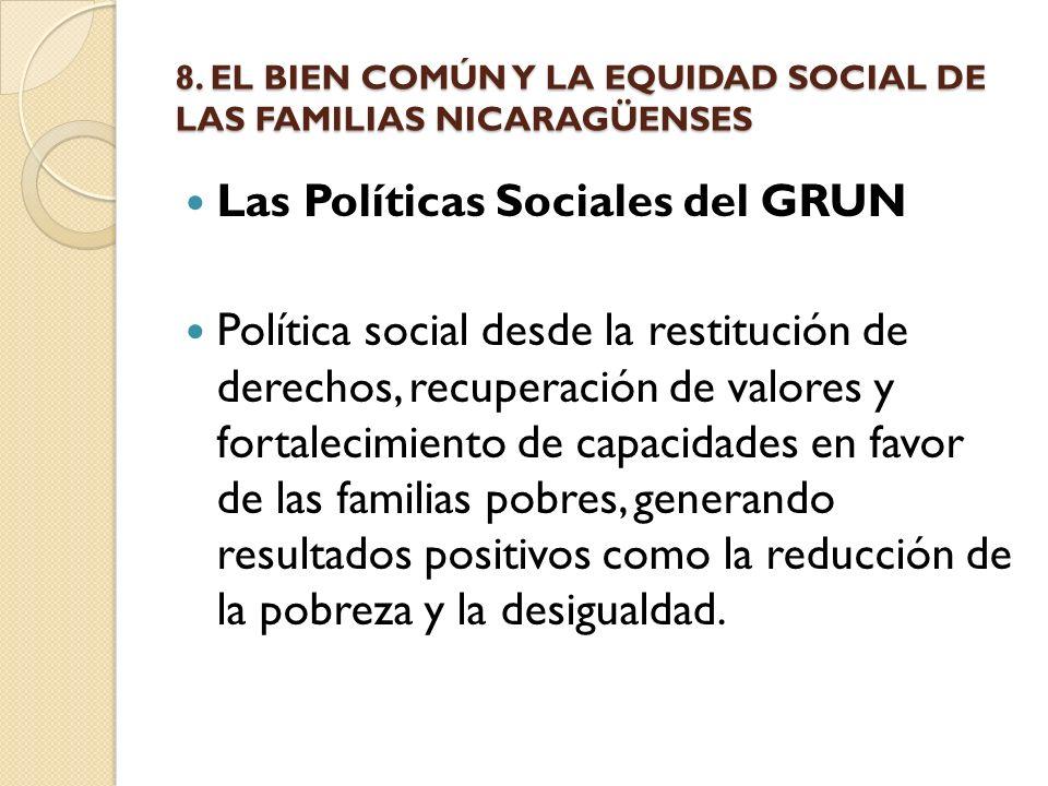 8. EL BIEN COMÚN Y LA EQUIDAD SOCIAL DE LAS FAMILIAS NICARAGÜENSES