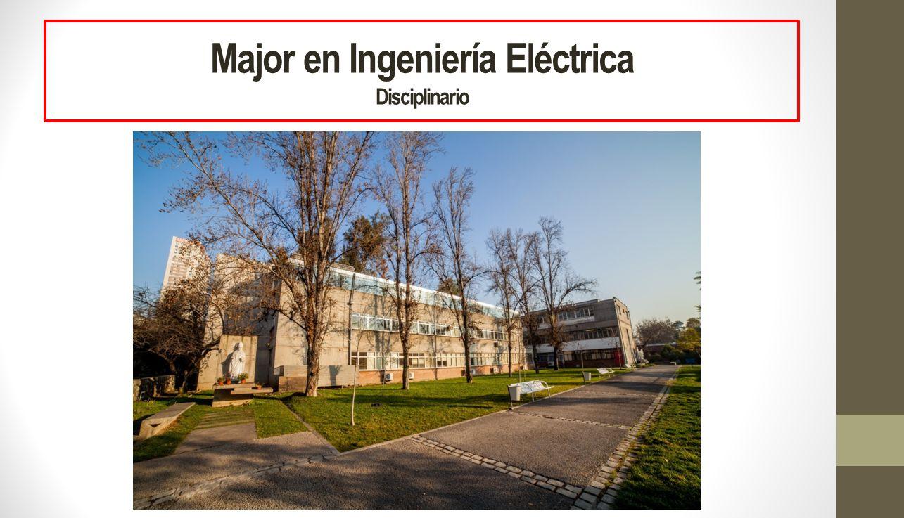 Major en Ingeniería Eléctrica Disciplinario