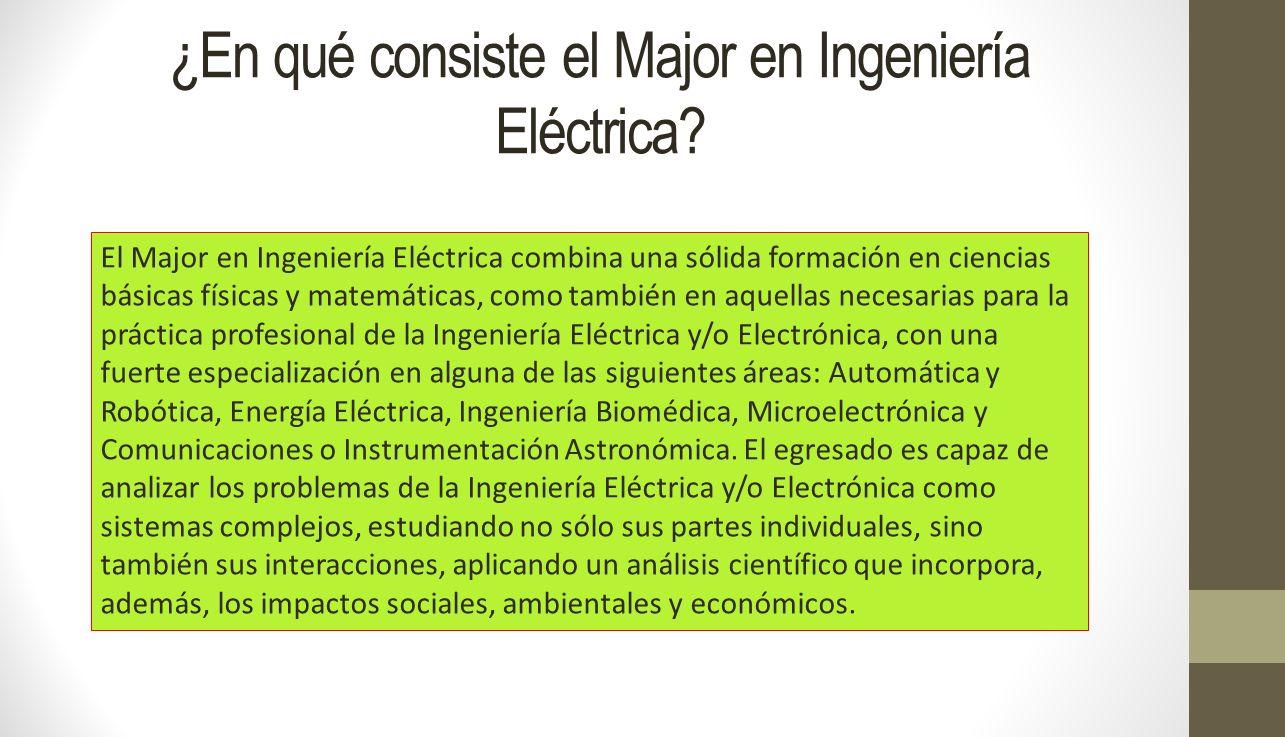 ¿En qué consiste el Major en Ingeniería Eléctrica