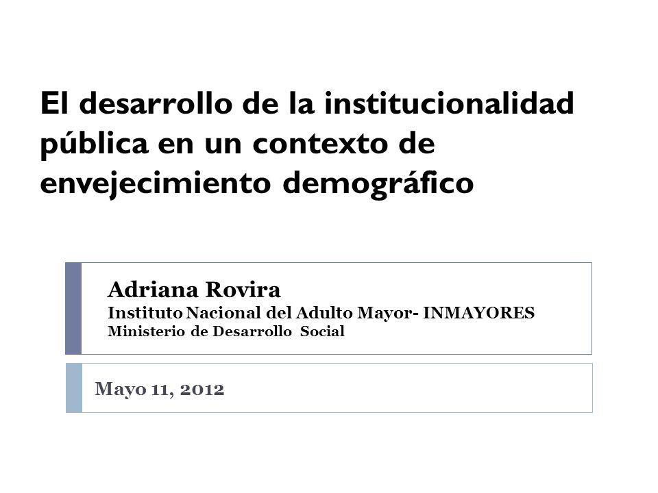 El desarrollo de la institucionalidad pública en un contexto de envejecimiento demográfico