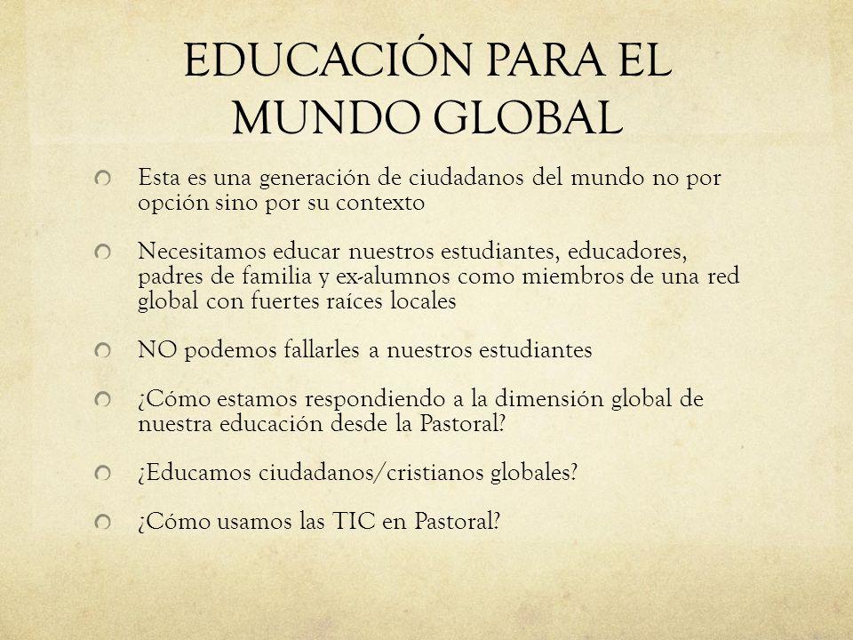 EDUCACIÓN PARA EL MUNDO GLOBAL