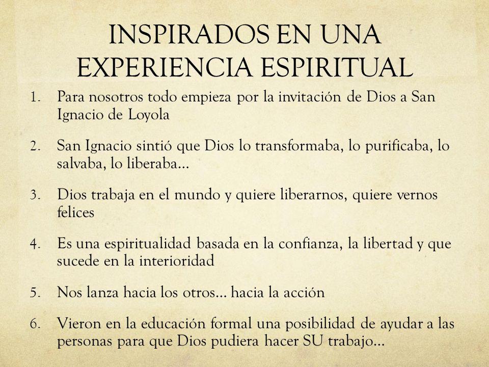 INSPIRADOS EN UNA EXPERIENCIA ESPIRITUAL