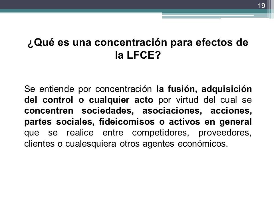 ¿Qué es una concentración para efectos de la LFCE