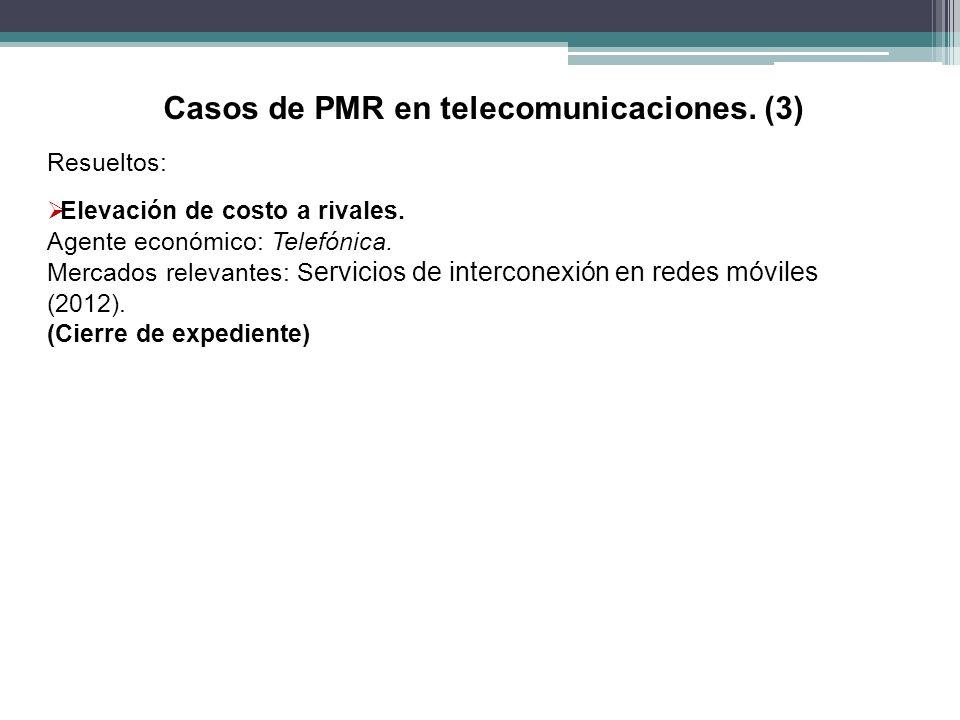 Casos de PMR en telecomunicaciones. (3)