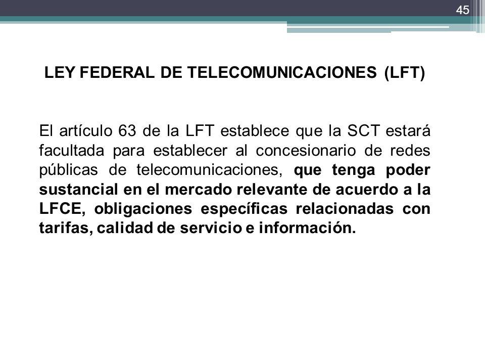 LEY FEDERAL DE TELECOMUNICACIONES (LFT)