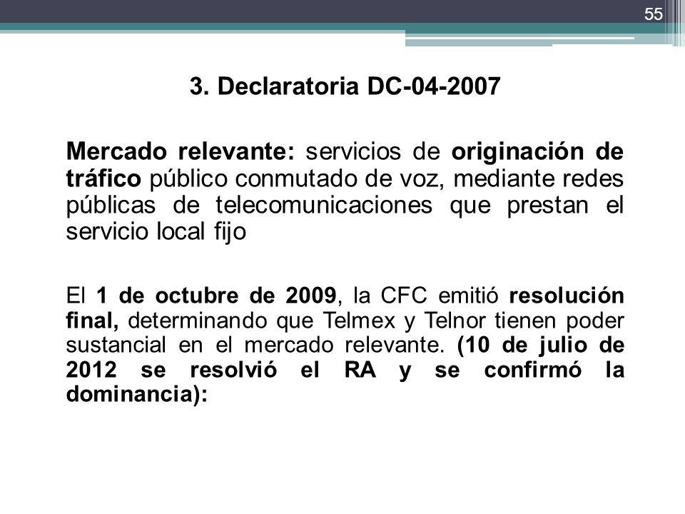 3. Declaratoria DC-04-2007
