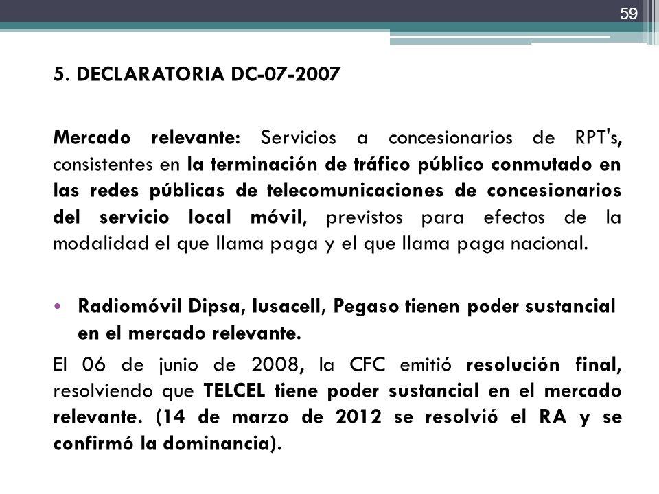 5. DECLARATORIA DC-07-2007
