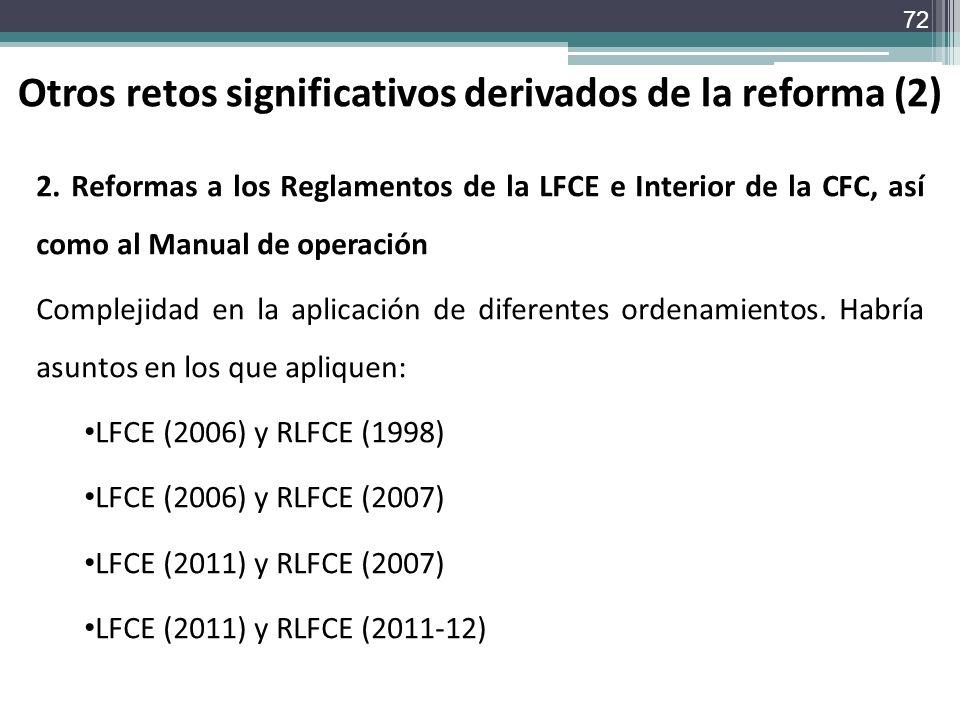 Otros retos significativos derivados de la reforma (2)