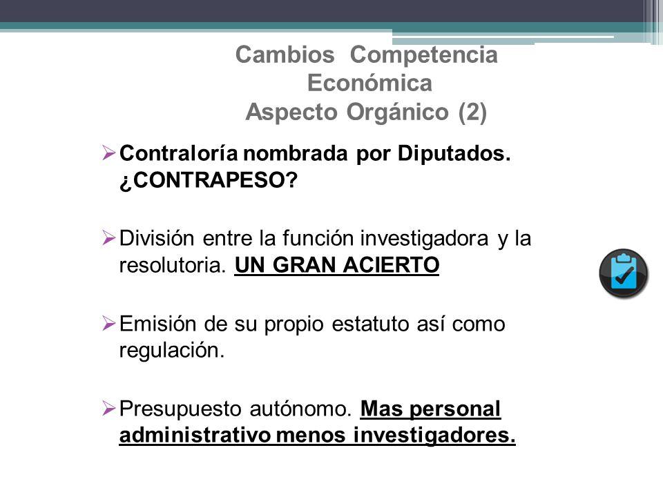 Cambios Competencia Económica Aspecto Orgánico (2)