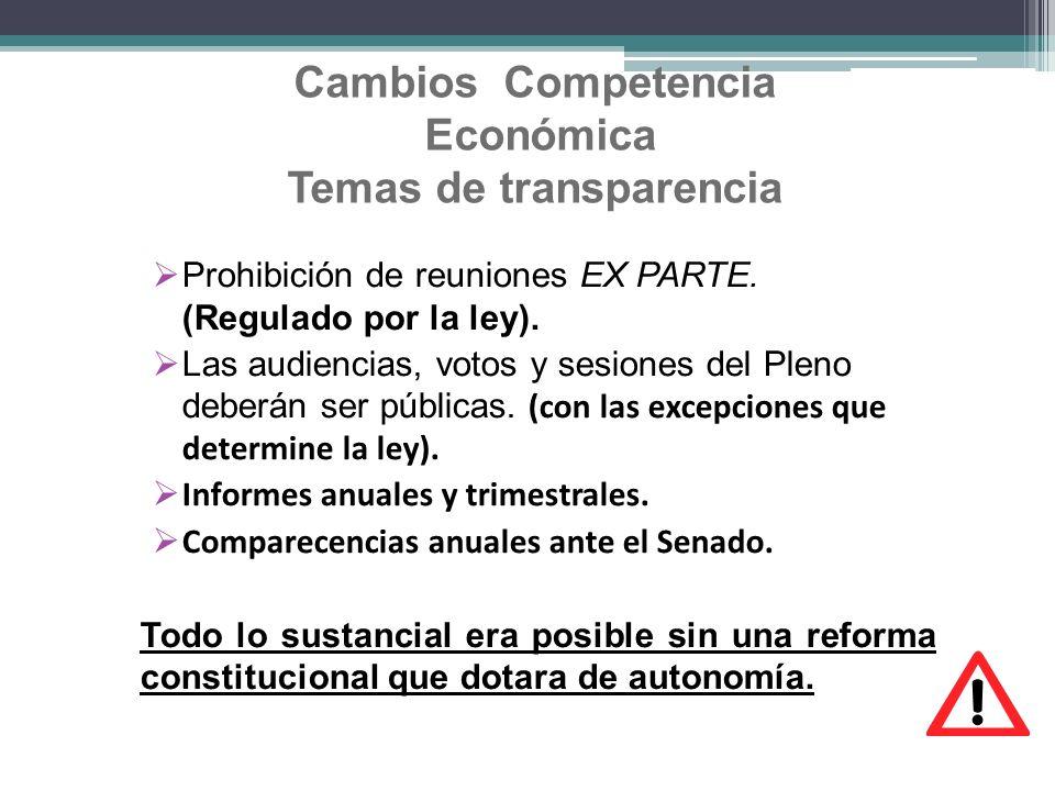 Cambios Competencia Económica Temas de transparencia