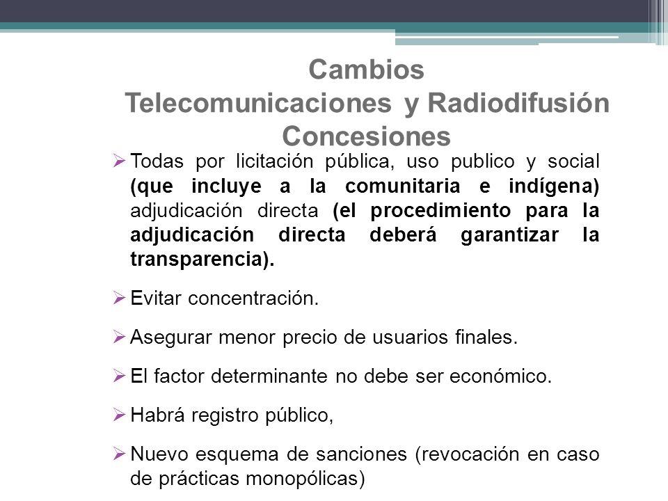 Cambios Telecomunicaciones y Radiodifusión Concesiones