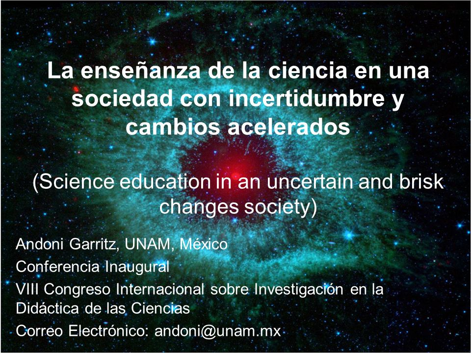 (Science education in an uncertain and brisk changes society)