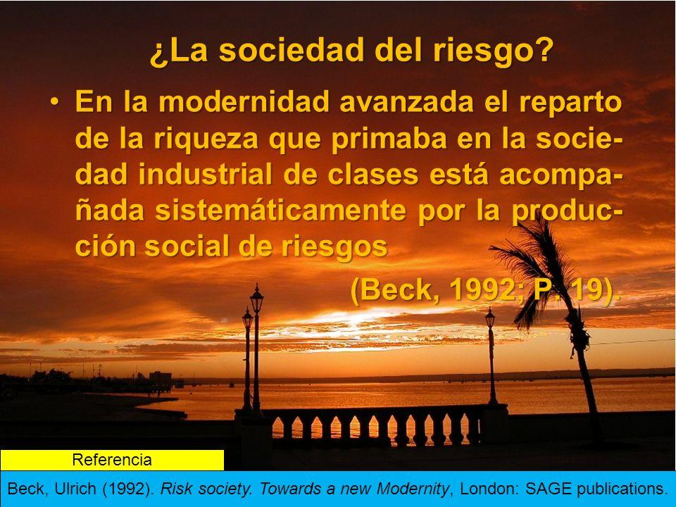 ¿La sociedad del riesgo